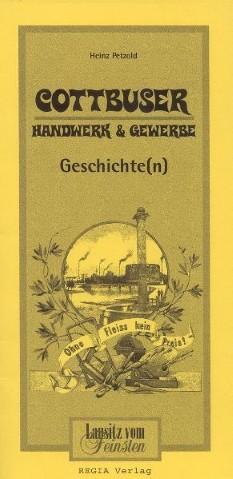 Cottbuser Handwerk & Gewerbe - Geschichte(n)