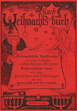Weihnachtskochbuch aus dem Spreewald und der Lausitz