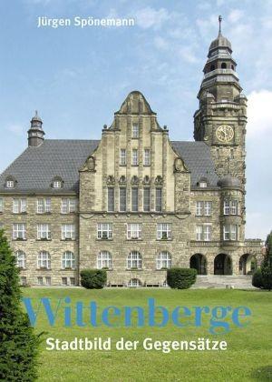 Wittenberge - Stadtbild der Gegensätze