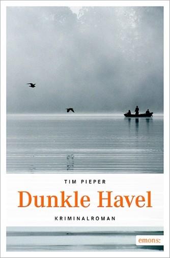 Dunkle Havel. Krimalroman