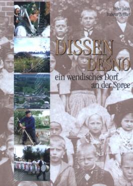 Dissen / Desno - ein wendisches Dorf an der Spree