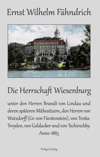 Die Herrschaft Wiesenburg (Nachdruck von 1883)