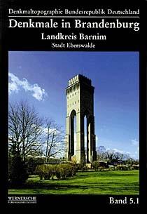 Denkmale in Brandenburg. Stadt Eberswalde (Landkreis Barnim)