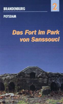 Das Fort im Park von Sanssouci