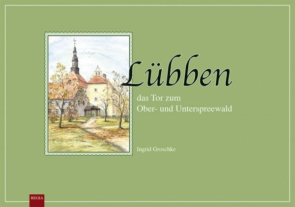 Lübben - das Tor zum Ober- und Unterspreewald