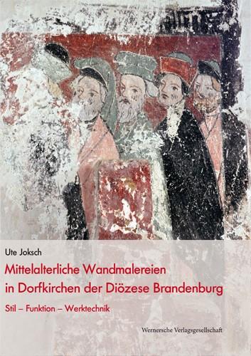 Mittelalterliche Wandmalereien in der Diözese Brandenburg