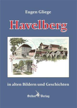 Havelberg in alten Bildern und Geschichten