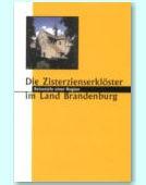 Zisterzienserklöster in Brandenburg - 900 Jahre