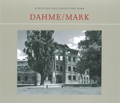 Schloss Dahme / Mark