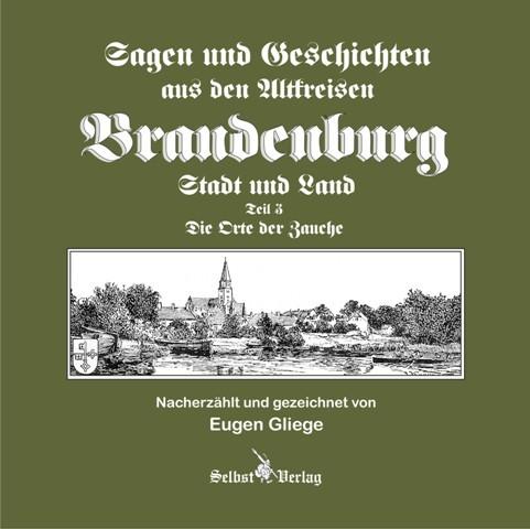 Sagen und Geschichten der Altkreise Brandenburg Stadt u. Land 3