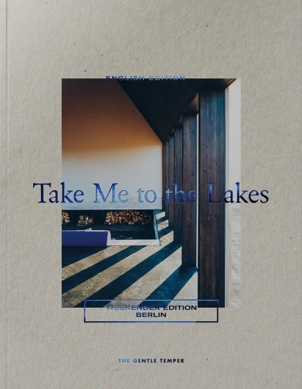 Take Me to the Lakes - Weekender Edition (Englisch)