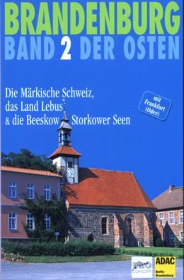 Die Märkische Schweiz, das Land Lebus & die Beeskow-Storkower Se