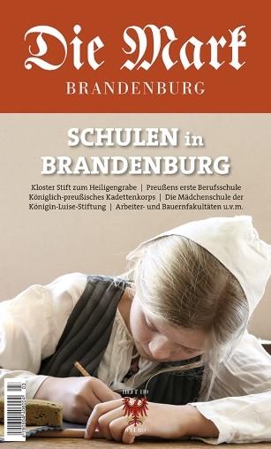 Schulen in Brandenburg - Die Mark Brandenburg - Heft 110