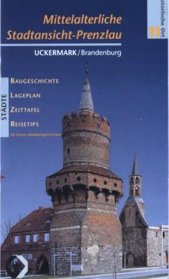 Mittelalterliche Stadtansicht - Prenzlau