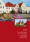 Luckau - Gartenstadt mit historischem Stadtkern