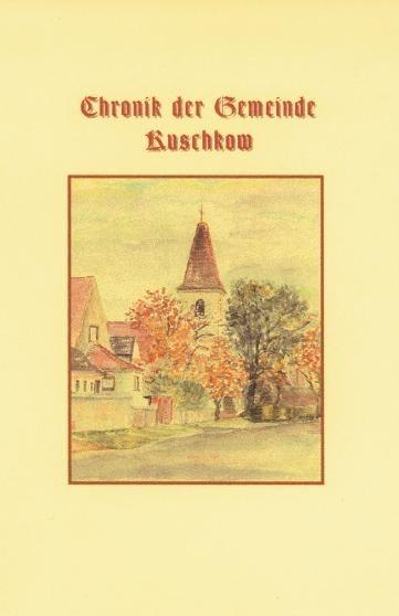 Chronik der Gemeinde Kuschkow