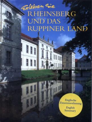 Erleben Sie Rheinsberg und das Ruppiner Land