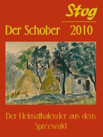 Stog / Der Schober 2010 - Der Heimatkalender aus dem Spreewald