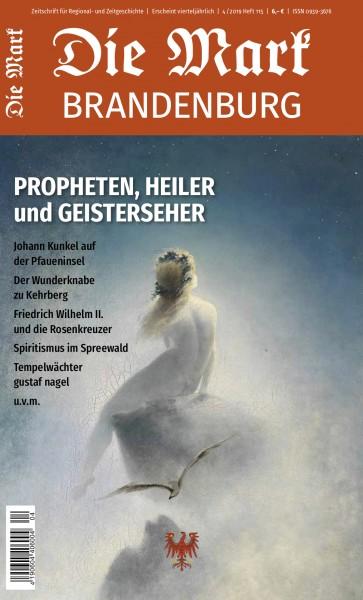 Propheten, Heiler und Geisterseher - Die Mark Brandenburg - Heft 115