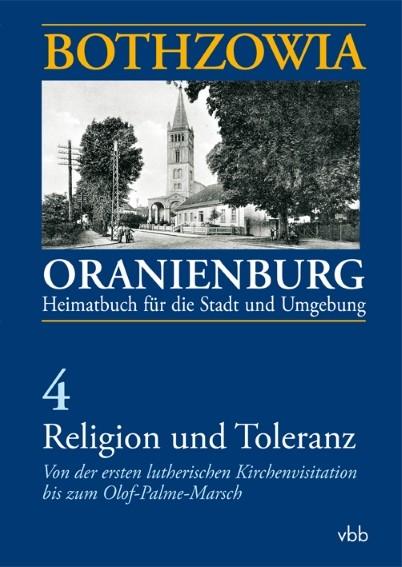 Bothzowia / Oranienburg. Religion und Toleranz
