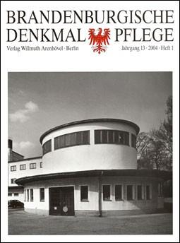 Brandenburgische Denkmalpflege 2004 - Heft 1