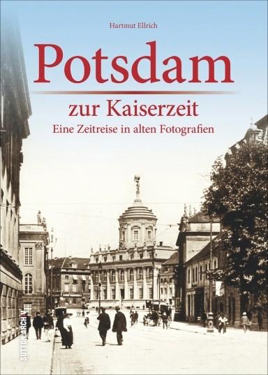 Potsdam zur Kaiserzeit