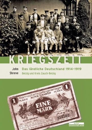 Kriegszeit. Das ländliche Deutschland 1914-1919