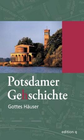 Potsdamer Ge(h)schichte 8 - Gottes Häuser