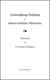 Hundertjährige Geschichte des mittleren nördlichen Rhinbruches