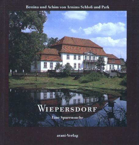 Wiepersdorf - Eine Spurensuche