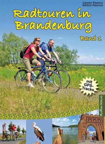 Radtouren in Brandenburg - Band 1