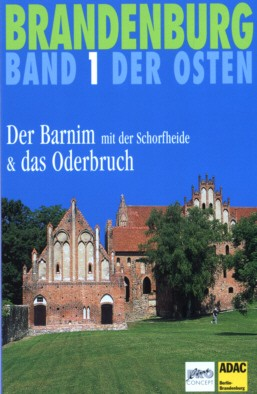 Der Barnim mit der Schorfheide & das Oderbuch