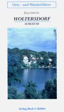Woltersdorf - Schleuse (1.Auflage)