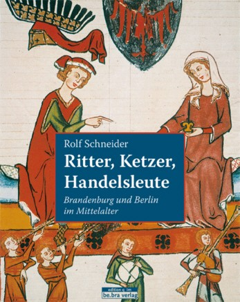 Ritter, Ketzer, Handelsleute