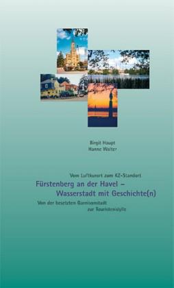 Fürstenberg an der Havel - Wasserstadt mit Geschichte(n)