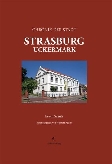 Chronik der Stadt Strasburg (Uckermark)