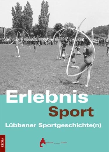 Lübbenauer Sportgeschichte(n)