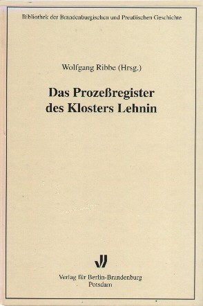 Das Prozessregister des Klosters Lehnin