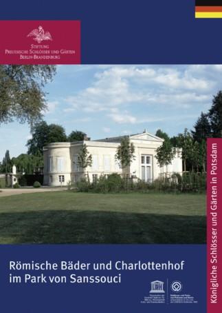 Schloss Charlottenhof und Römische Bäder im Park Sanssouci