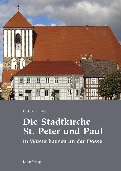 Die Stadtkirche St. Peter und Paul in Wusterhausen an der Dosse