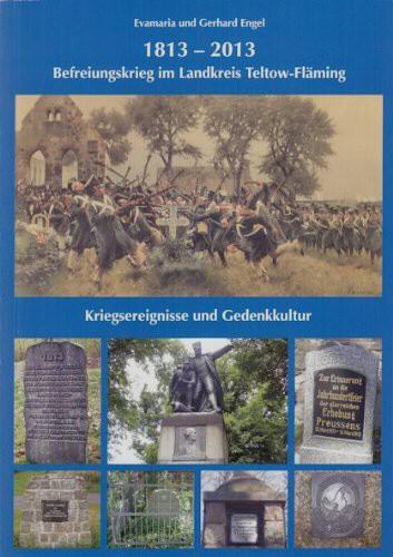 1813 -2013 - Befreiungskrieg im Landkreis Teltow-Fläming