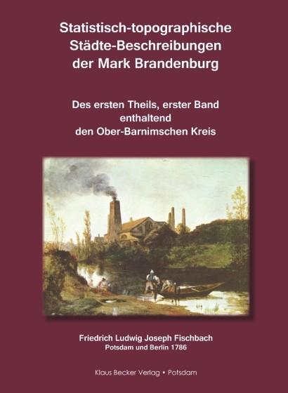 Statistisch-topographische Städte-Beschreibungen Brandenburg 1.1