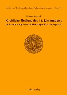 Kirchliche Siedlung des 13. Jahrhunderts