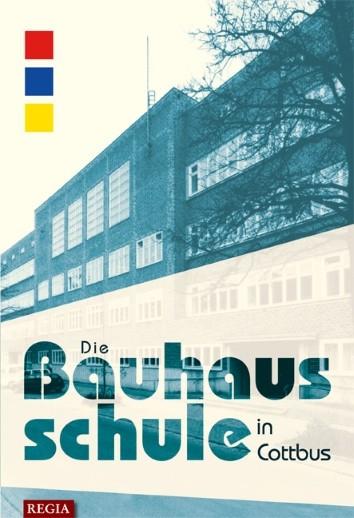 Die Bauhausschule in Cottbus