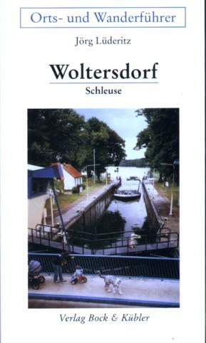 Orts- und Wanderführer Woltersdorf - Schleuse