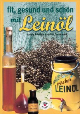 fit, gesund und schön mit Leinöl
