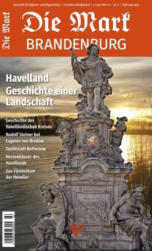 Havelland. Geschichte einer Landschaft - Die Mark Brandenburg - Heft 117