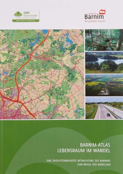 Barnim-Atlas. Lebensraum im Wandel