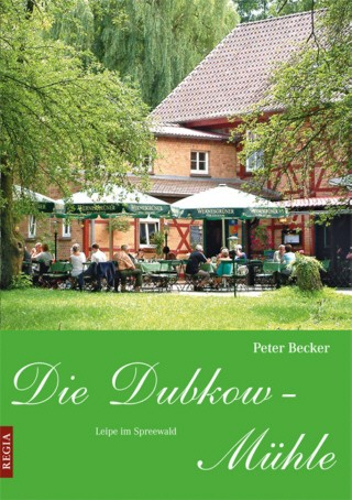 Die Dubkow-Mühle