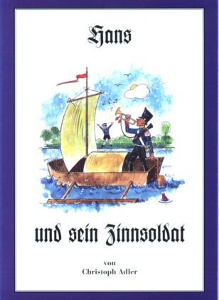 Hans und sein Zinnsoldat